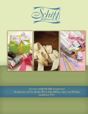 download the current catalog - Lawrence Schiff Silk Mills