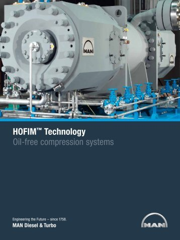 HOFIM™ Technology Oil-free compression systems - MAN Diesel ...
