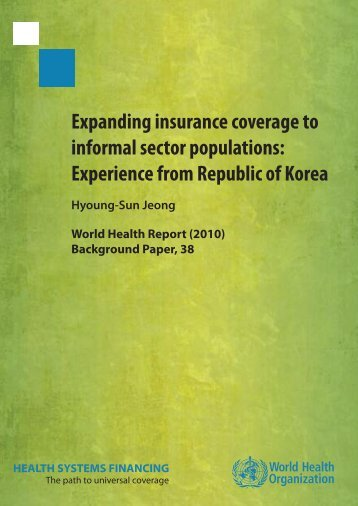 Expanding insurance coverage to informal sector population: