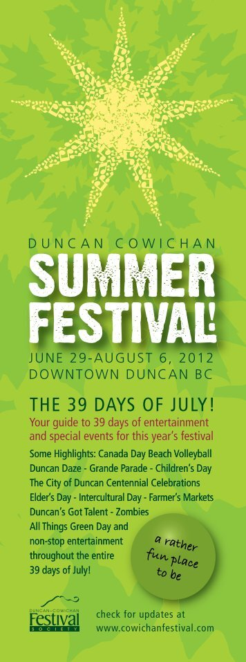 THE 39 DAYS OF JULY! - The Summer Festival in Duncan