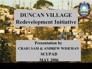 DUNCAN VILLAGE Redevelopment Initiative - SCUPAD