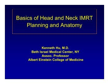 Basics of Head and Neck IMRT Planning and Anatomy - ASTRO