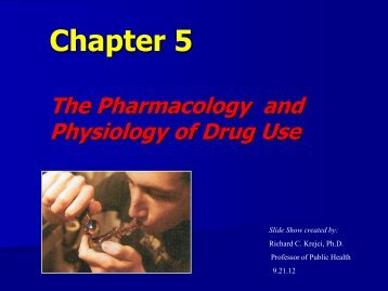 The Pharmacology and Physiology of Drug - Columbia College
