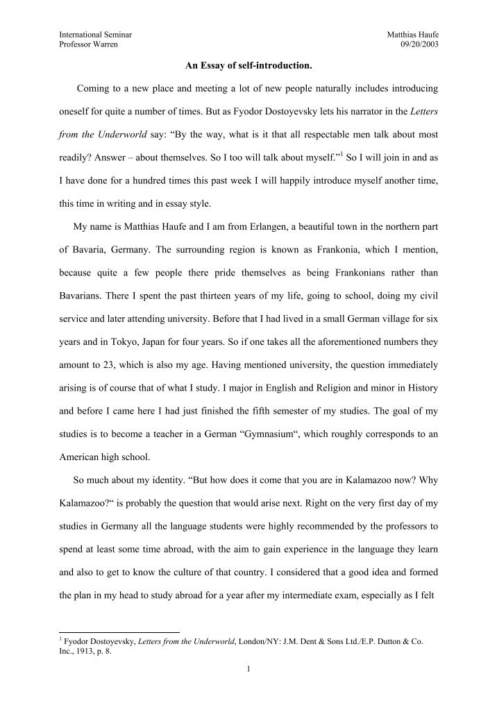 self introduction essay ending I picked this essay because if was the most challenging one for me to write and therefore i got a lot out of the experience i had never been exposed to the idea of parallel and integrated structure before for a comparison essay, more just a go ahead and write it approach the essay goes into.
