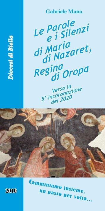 Le Parole e i Silenzi di Maria di Nazaret, Regina di Oropa - Parrocchia