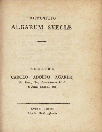 Dispositio algarum Sueciae /cuctore Carolo Adolfo Agardh.