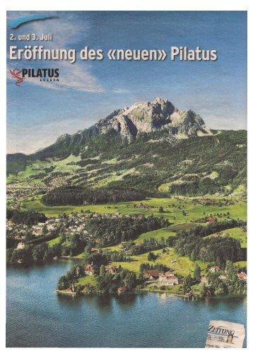 Eröffnung des neuen Pilatus - Steiner Sarnen Schweiz