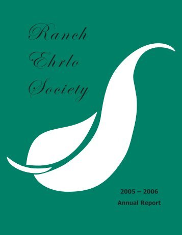 Ranch Ehrlo Society annual report 2005-06