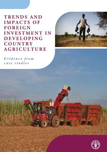 TRENDS AND IMPACTS OF FOREIGN INVESTMENT IN DEVELOPING COUNTRY AGRICULTURE