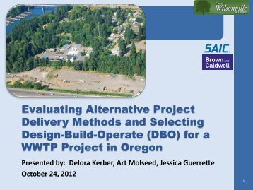 Evaluating Alternative Project Delivery Methods and ... - PNCWA