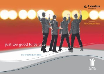 just too good to be true - Peace Center for the Performing Arts