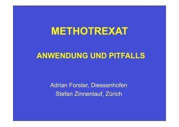 Methotreaxt, Anwendung und Pitfalls