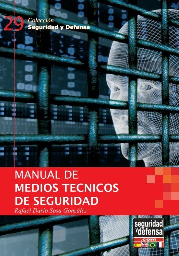 manual de medios tecnicos de seguridad - Seguridad y Defensa