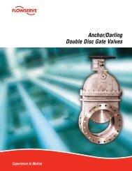 Anchor/Darling Double Disc Gate Valves - Flowserve Corporation