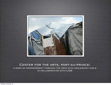Center for the arts, port-au-prince: - Nadia Todres, Photographer