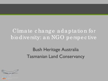 Climate change adaptation for biodiversity: an NGO perspective