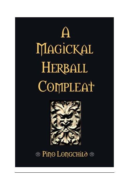 A Magickal Herball Compleat.pdf - Magicka School