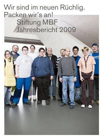 Geschäftsbericht 2009 der Stiftung MBF
