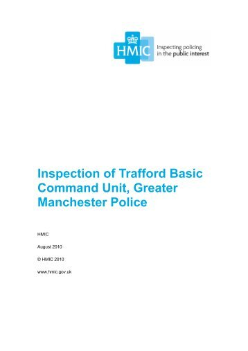 Inspection of Trafford Basic Command Unit, Greater ... - HMIC