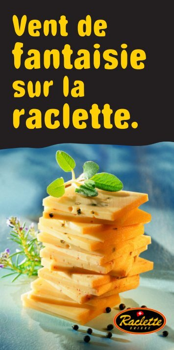 Raclette BroschŁre/F - Raclette Suisse
