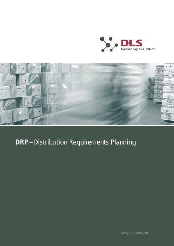 DRP– Distribution Requirements Planning - DLS