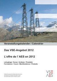 Das VSE-Angebot 2012 L'offre de l' AES en 2012 - Verband ...