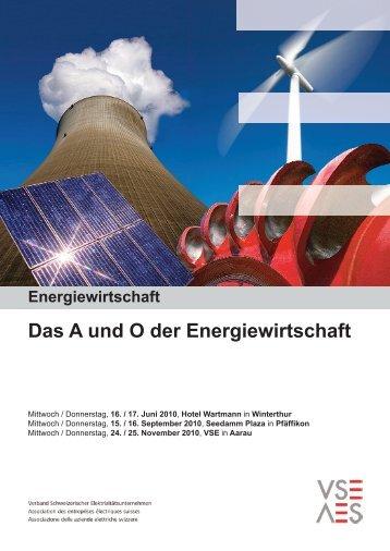 Das A und O der Energiewirtschaft - VSE