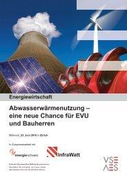 Abwasserwärmenutzung – eine neue Chance für EVU und ... - VSE