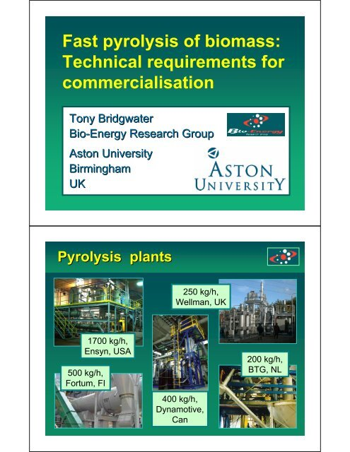 Fast pyrolysis of biomass: Technical requirements for
