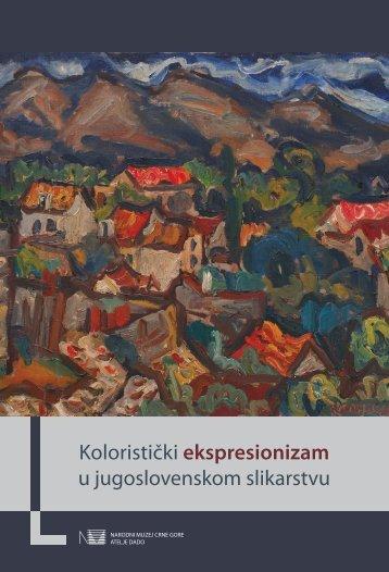 Koloristicki ekspresionizam katalog PDF - Narodni muzej Crne Gore