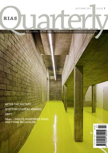 RIAS Quarterly, Issue 7 (Autumn 2011) - The Royal Incorporation of ...