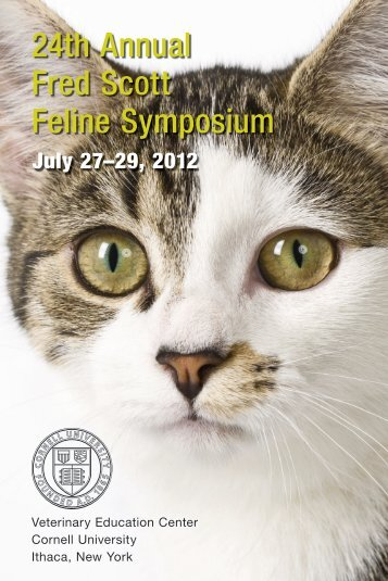 24th Annual Fred Scott Feline Symposium - The College of ...