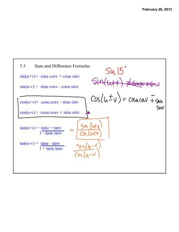 5.3 Sum and Difference Formulas sin(u+v)= sinu cosv + cosu sinv ...