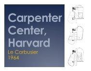 Le Corbusier, Carpenter Center for Visual Arts - mjobrien architect