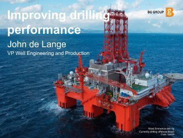 Improving drilling performance - BG Group