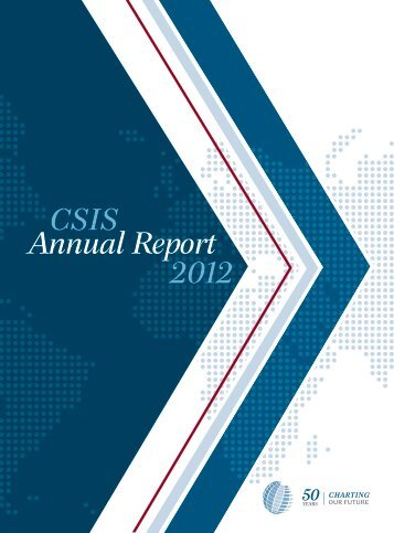 "Download PDF of ""2012 Annual Report"" - Center for Strategic and ..."