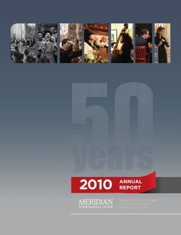 2010 ANNUAL REPORT - Meridian International Center