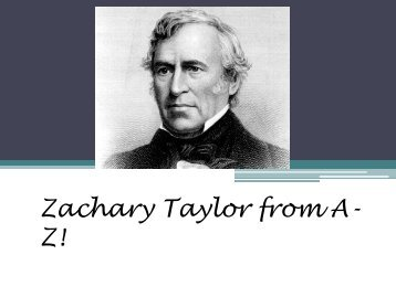 Zachary Taylor by Erica Rodriguez - Nashua School District
