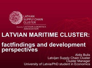 Aldis Bulis: Latvian Maritime Cluster - SmartComp