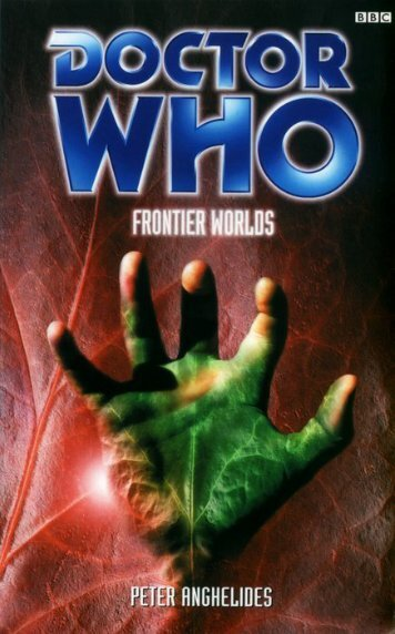 Doctor Who BBC829 - Frontier Worlds - Evil Plotbunnys Hutch