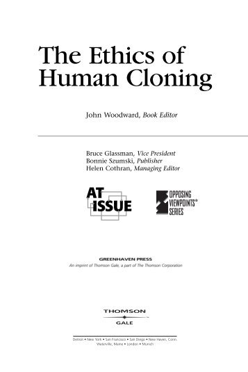 a discussion on the ethical issues of human cloning Human cloning: unmasking the discussion of reprogramming has the potential to become a full human being many ethical arguments against cloning.