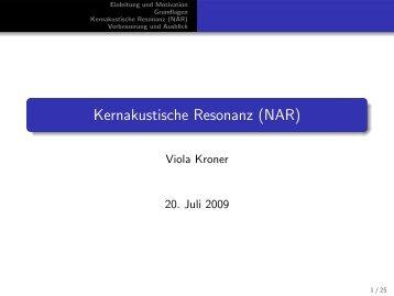 Kernakustische Resonanz (NAR)