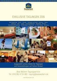 EXKLUSIVE TAGUNGEN 2006 - Best Western Hotels Deutschland