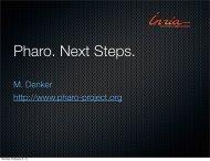 M. Denker http://www.pharo-project.org - RMoD - Inria