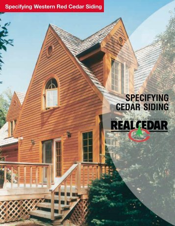 SPECIFYING CEDAR SIDING - Real Cedar