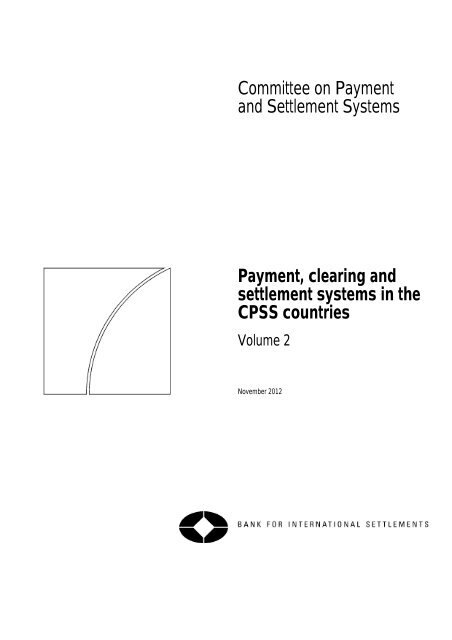 Payment, clearing and settlement systems in the CPSS
