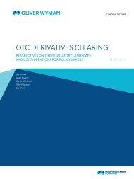 OTC Derivative Clearing - Oliver Wyman
