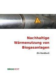 Nachhaltige Wärmenutzung von Biogasanlagen