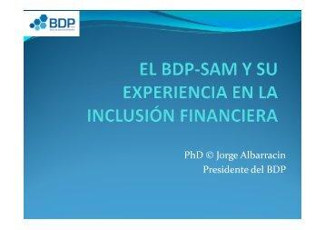 El BDP y su experiencia en la inclusión - Banco Central de Bolivia