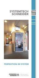 PERFEKTION IM SYSTEM - Systemtech Schneider AG